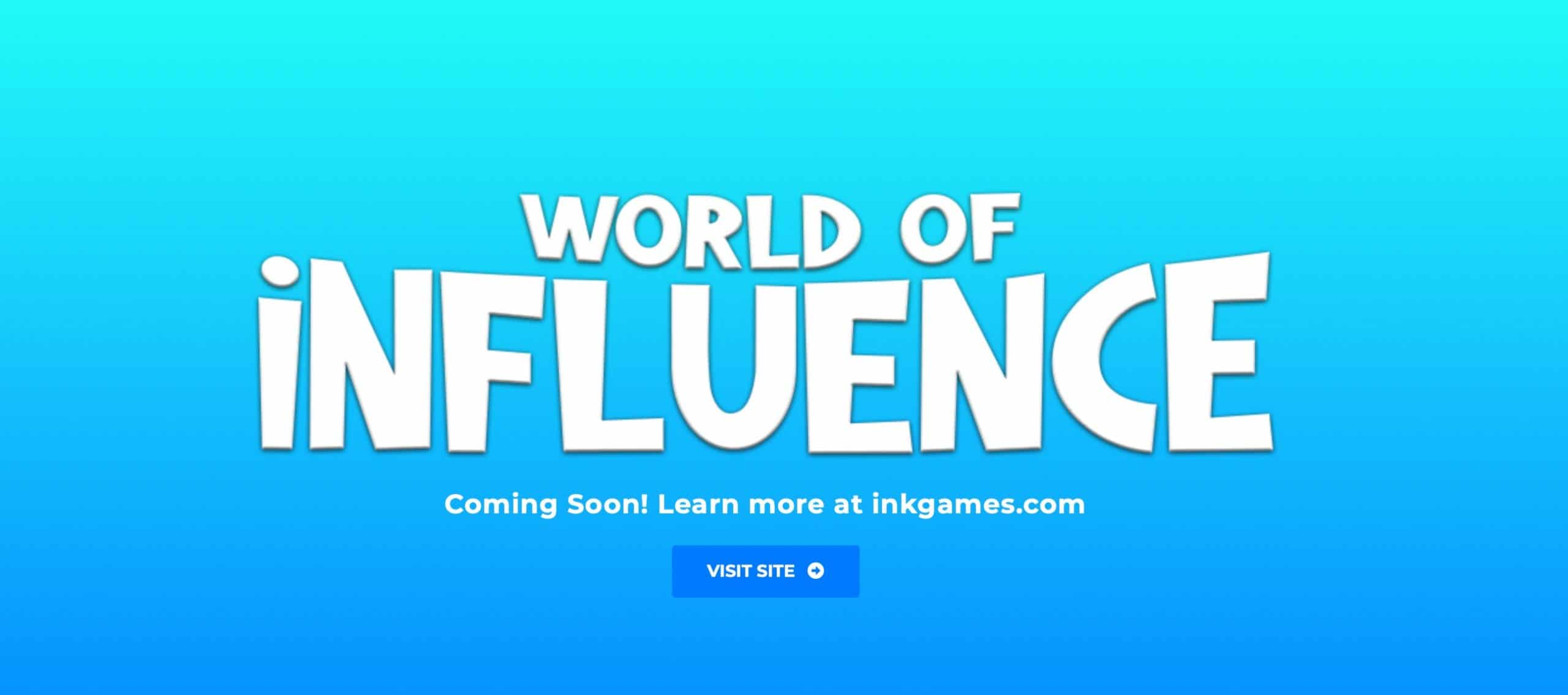 World Of Influence Picture